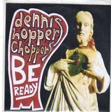 (BW682) Dennis Hopper Choppers, Be Ready - DJ CD