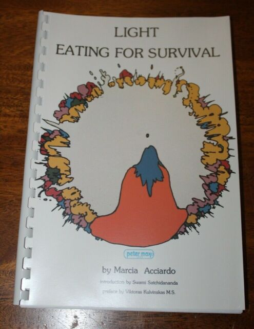 Light Eating for Survival by Marcia Acciardo (1978, Trade Paperback) Peter Max
