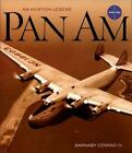 Pan Am : An Aviation Legend by Barnaby Conrad (1999, Hardcover)