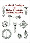 A Visual Catalogue of Richard Hattatt's Ancient Broaches by Oxbow Books (Paperback, 2000)