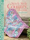 Stitch Style Country Collection: Fabulous fabric sewing projects & ideas by Margaret Rowan (Paperback, 2014)