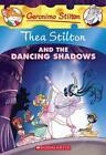 Thea Stilton and the Dancing Shadows: A Geronimo Stilton Adventure von Thea Stilton (2013, Taschenbuch)