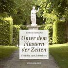Unter dem Flüstern der Zeiten von Barbara Feldbacher (2012, Gebundene Ausgabe)