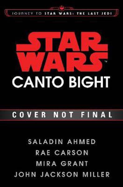 Canto Bight (Star Wars): Journey to Star Wars: The Last Jedi | Saladin Ahmed