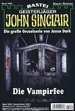 JOHN SINCLAIR ROMAN Nr. 1969 - Die Vampirfee - Jason Dark NEU