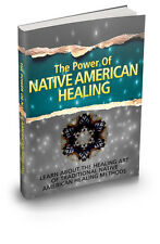 The Power Of Native American Healing  + 10 Free eBooks ( PDF )