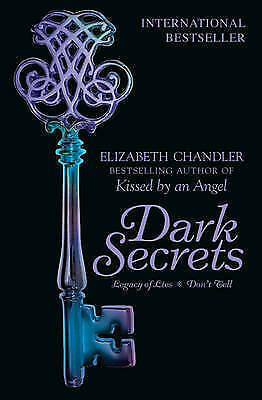 Dark Secrets Legacy of Lies and Don't Tell, Elizabeth Chandler, New Book