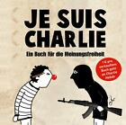 Je suis Charlie (2015, Gebundene Ausgabe)