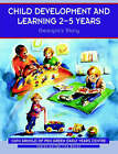 Child Development and Learning 2-5 Years: Georgia's Story by Cath Arnold (Paperback, 1999)