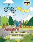Aunnie's Summertime Adventures by Aunine S Livingston (Paperback / softback, 2013)