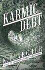 Karmic Debt by K T Archer (Paperback / softback, 2015)