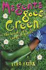 Magenta Goes Green by Echo Freer (Paperback, 2006)