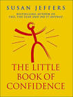 The Little Book of Confidence by Susan J. Jeffers (Paperback, 1999)