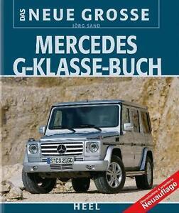 Mercedes-G-Klasse-W460-W461-W462-W463-MB-AMG-BW-BGS-Modelle-Daten-Buch-book