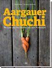 Aargauer Chuchi von Alfred Haefeli (2012, Gebundene Ausgabe)