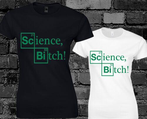 Science Bitch Ladies T Shirt Breaking Bad Walter White Heisenberg Jessie Retro