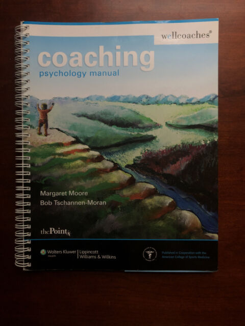 Coaching Psychology Manual By Margaret Moore James W Manual Guide