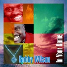 Wilson,Bobby: In Your Name  Audio Cassette