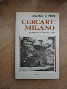 LUCIANO-VISINTIN-CERCARE-MILANO-E-TROVARLA-ED-VIRGILIO-ANNO-1978-NL