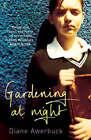 Gardening at Night by Diane Awerbuck (Paperback, 2004)