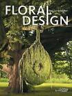 Floral Design by Pim van den Akker (Hardback, 2009)
