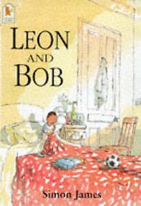Leon-And-Bob-by-Simon-James-Paperback-1998