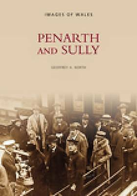Penarth and Sully (Archive Photographs), North, Used; Good Book