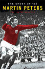 The Ghost of 66: The Autobiography by Martin Peters (Hardback, 2006)
