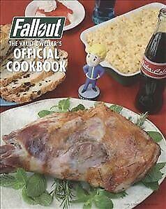Fallout-il-Vault-Dweller-039-S-UFFICIALE-libro-di-ricette-copertina-rigida-da-Rosenthal-Victo