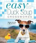 Easy as Duck Soup Crosswords: 72 Relaxing Puzzles by Tony Orbach (Spiral bound)
