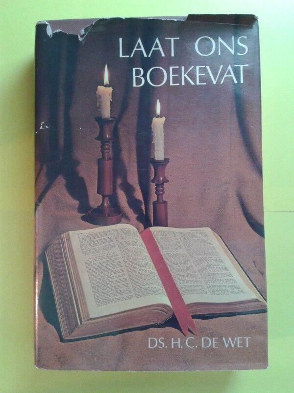 Laat Ons Boekevat - DS. H. C. De Wet.