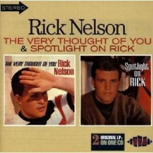 RICK-NELSON-VERY-THOUGHT-OF-YOU-SPOTLIGHT-ON-RICK-CD-NEW