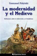La Modernidad y el Medievo : Reflexiones Sobre la Subversión y el Feudalismo...