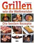 Grillen wie die Weltmeister (2015, Taschenbuch)