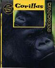 Gorillas by Patricia Miller-Schroeder (Hardback, 1999)