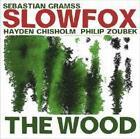 The Wood von S. Gramss,H. Chisholm,P. Zoubek (2014)