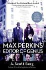 Max Perkins: Editor of Genius von A. Scott Berg (2016, Taschenbuch)