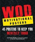 Wod Motivational Posters: 45 Posters to Keep You Mentally Tough by Eleanor Brown (Paperback / softback, 2016)