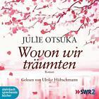 Wovon wir träumten von Julie Otsuka (2012)