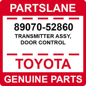 Toyota 89070-52860 Door Control Transmitter Assembly