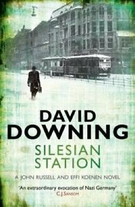 Silesian-Station-by-David-Downing-9781906964597-Brand-New-Free-UK-Shipping