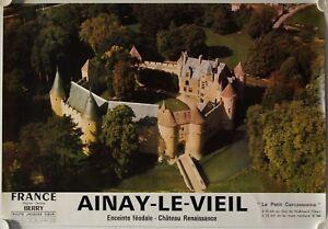 Affiche Tourisme France Chateau Ainay Le Vieil (cher) 1978 Route Jacques Coeur