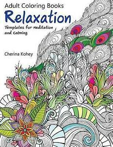 Image Is Loading Adult Coloring Book Relaxation Templates For Meditation And