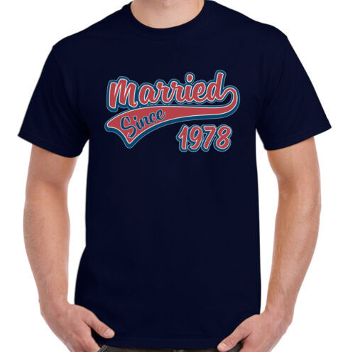 Married Since 1978 Mens Funny Wedding Anniversary T-Shirt Fathers Valentines Day