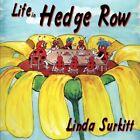 Life in Hedge Row 9781425992491 by Linda Surkitt Paperback