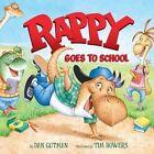 Rappy Goes to School by Dan Gutman (Hardback, 2016)