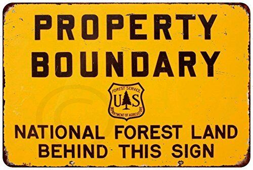 """Property Boundary National Forest Rustic Retro Metal Sign 8/"""" x 12/"""""""