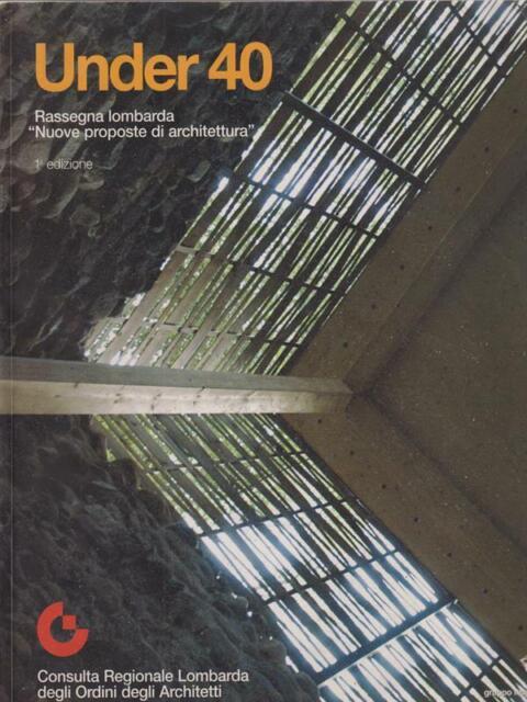 UNDER 40. RASSEGNA LOMBARDA  AA.VV. MANCOSU 2007