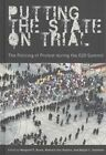 Putting the State on Trial: The Policing of Protest During the G20 Summit by University of British Columbia Press (Hardback, 2015)