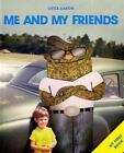 Little Aaron - Me and My Friends von Aaron Stewart (2010, Gebundene Ausgabe)